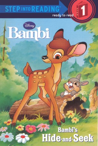 Bambi's Hide-And-Seek (Turtleback School & Library Binding Edition) (Step Into Reading: A Step 1 Book) (0738322768) by Andrea Posner-Sanchez