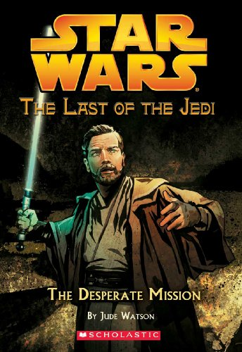 9780738360256: The Desperate Mission (Turtleback School & Library Binding Edition) (Star Wars: Last of the Jedi (Pb))