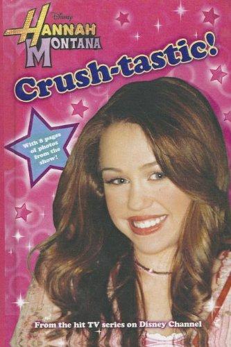 9780738382692: Crush-Tastic! (Hannah Montana (Disney Press Unnumbered))