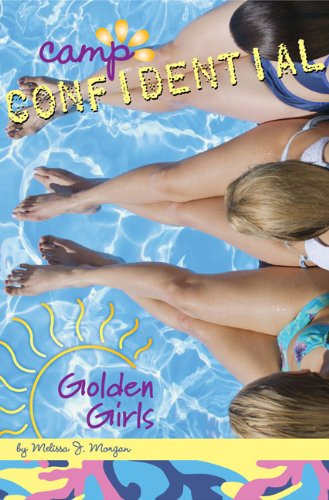 Golden Girls (Turtleback School & Library Binding Edition) (Camp Confidential (Pb)): Morgan, ...