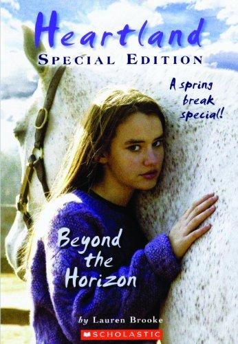 Beyond The Horizon (Turtleback School & Library Binding Edition) (Heartland Special): Lauren ...