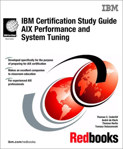 9780738418322: IBM Certification Study Guide AIX Performance and System Tuning (IBM Redbooks)