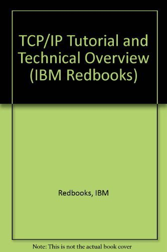 9780738421650: TCP/IP Tutorial and Technical Overview (IBM Redbooks)