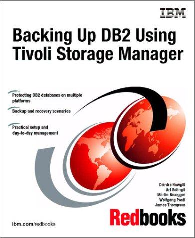 Backing Up DB2 Using Tivoli Storage Manager: IBM Redbooks