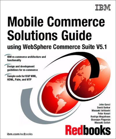 9780738422275: Mobile Commerce Solutions Guide Using Websphere Commerce Suite V5.1