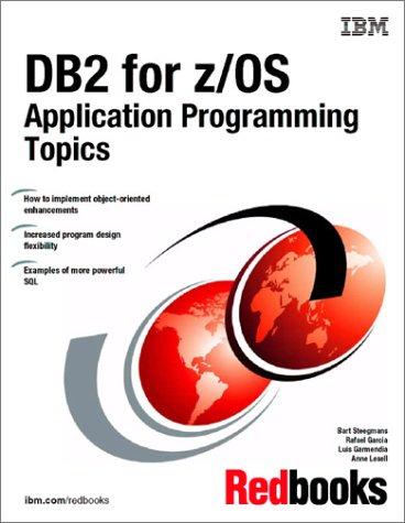 9780738423531: DB2 for Z/OS Application Programming Topics