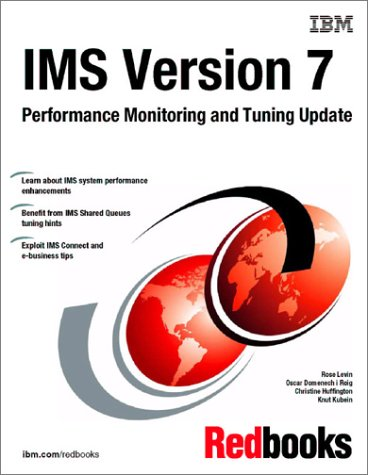9780738423739: Ims Version 7 Performance Monitoring and Tuning Update