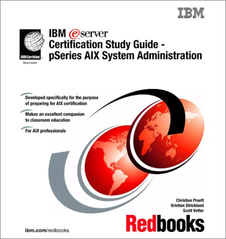 IBM Eserver Certification - PSeries AIX System: Redbooks, IBM
