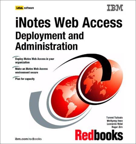 Inotes Web Access Deployment and Administration: IBM Redbooks
