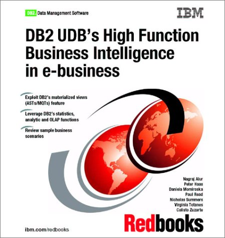 DB2 Udb's High-Function Business Intelligence in E-Business: IBM Redbooks