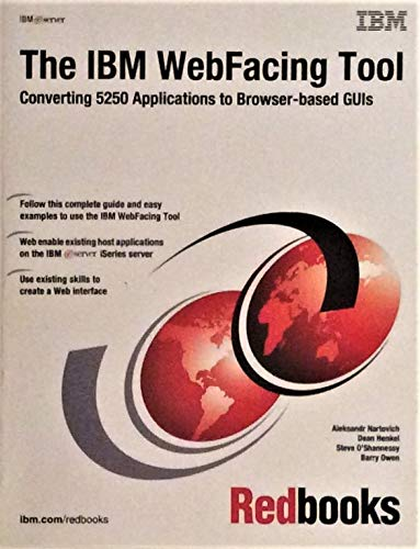 9780738425764: The IBM Webfacing Tool: Converting 5250 Applications to Browser-Based Guis
