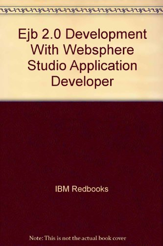 Ejb 2.0 Development With Websphere Studio Application: IBM Redbooks