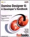 9780738426587: Domino Designer 6: A Developer's Handbook