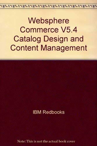 Websphere Commerce V5.4 Catalog Design and Content: IBM Redbooks