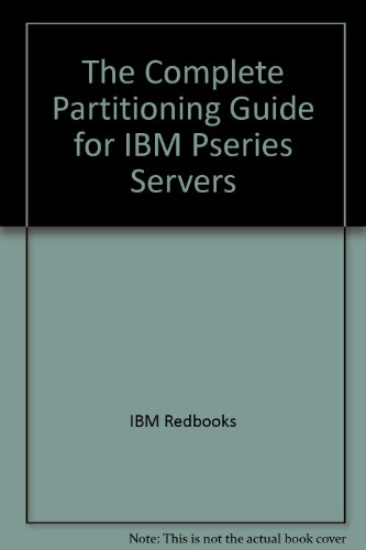 The Complete Partitioning Guide for IBM pSeries: IBM Redbooks