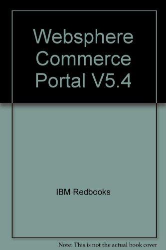 Websphere Commerce Portal V5.4: IBM Redbooks, John