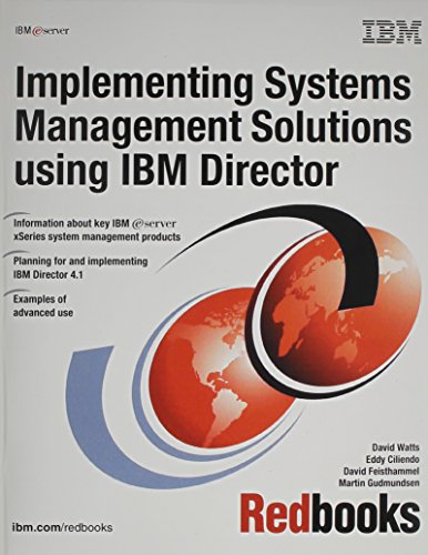 Implementing Systems Management Solutions Using IBM Director: IBM Redbooks