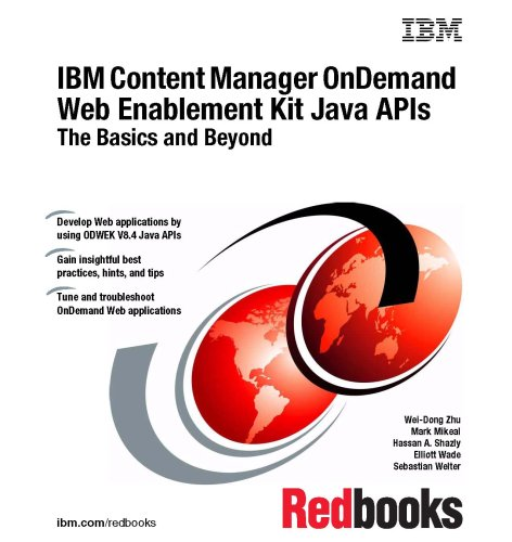 9780738431765: IBM Content Manager OnDemand Web Enablement Kit Java APIS: The Basics and Beyond