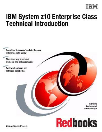 9780738431925: IBM System z10 Enterprise Class Technical Introduction