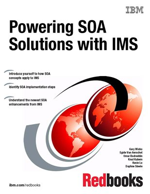 Powering Soa Solutions With Ims: IBM Redbooks