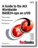 9780738432885: A Guide to the Aci Worldwide Base24-eps on Z/Os