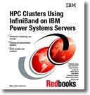 9780738433394: Hpc Clusters Using Infiniband on IBM Power Systems Servers