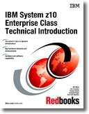 9780738433677: IBM System z10 Enterprise Class Technical Introduction: November 2009