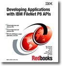 9780738433721: Developing Applications With IBM Filenet P8 Apis