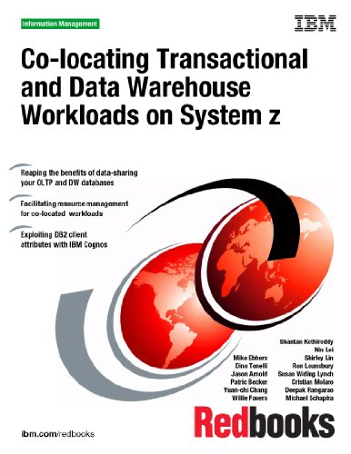 9780738434780: Co-locating Transactional and Data Warehouse Workloads on System Z
