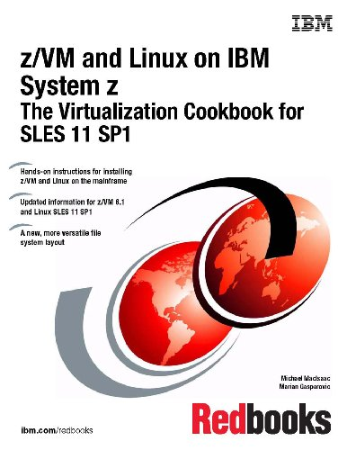 9780738435077: Z/Vm and Linux on IBM System Z: The Virtualization Cookbook for Sles 11 Sp1
