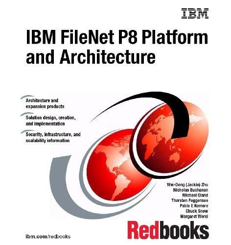 9780738435312: IBM Filenet P8 Platform and Architecture
