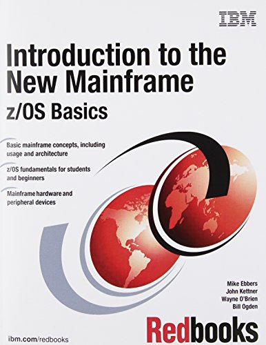 9780738435343: Introduction to the New Mainframe: z/OS Basics