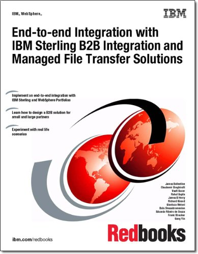 9780738436920: End-to-End Integration With IBM Sterling B2B Integration and Managed File Transfer Solutions