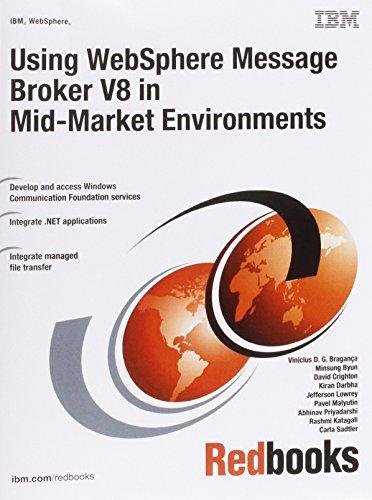 Using WebSphere Message Broker V8 in Mid-Market: Vinicius D. G.