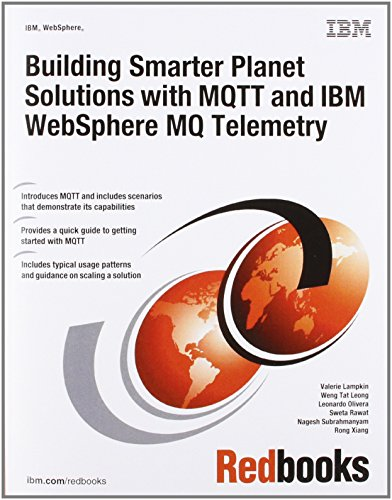 9780738437088: Building Smarter Planet Solutions With MQTT and IBM WebSphere MQ Telemetry