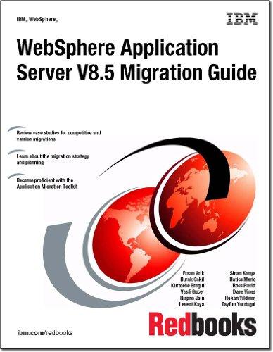 9780738437248: Websphere Application Server V8.5 Migration Guide