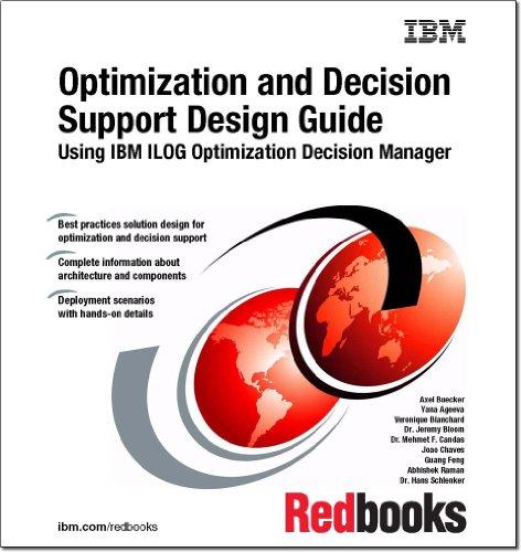 9780738437361: Optimization and Decision Support Design Guide: Using IBM ILOG Optimization Decision Manager