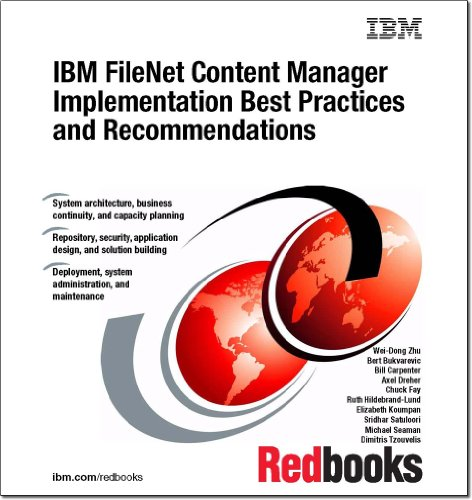 9780738438122: IBM Filenet Content Manager Implementation Best Practices and Recommendations
