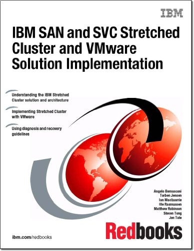 9780738438139: IBM San and Svc Stretched Cluster and Vmware Solution Implementation