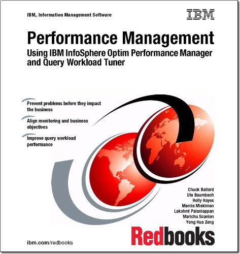 9780738438450: Performance Management: Using IBM Infosphere Optim Performance Manager and Query Workload Tuner
