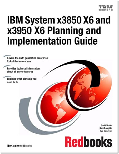 9780738439747: IBM System X3850 X6 and X3950 X6 Planning and Implementation Guide