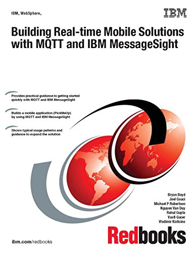 9780738440057: Building Real-time Mobile Solutions With Mqtt and IBM Messagesight