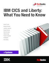 9780738441368: IBM Cics and Liberty: What You Need to Know