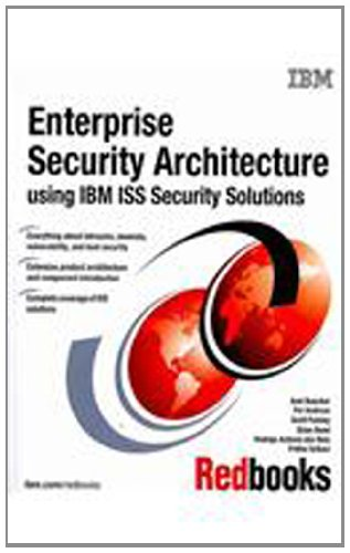 9780738485225: Enterprise Security Architecture Using IBM ISS Security Solutions: July 2008