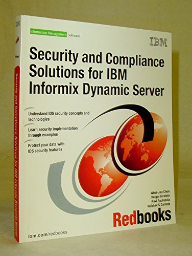 9780738485720: Security and Compliance Solutions for IBM Informix Dynamic Server