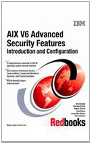 9780738489247: AIX V6 Advanced Security Features Introduction and Configuration