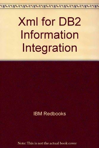 Xml for DB2 Information Integration: IBM Redbooks