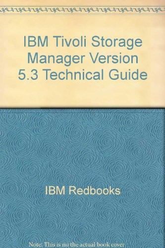 IBM Tivoli Storage Manager Version 5.3 Technical: IBM Redbooks