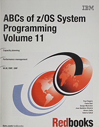 9780738493688: ABCs of z/OS System Programming