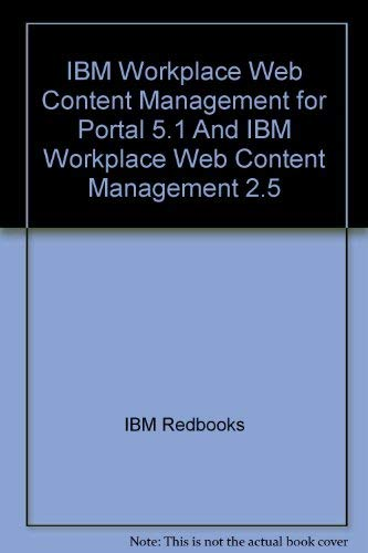 IBM Workplace Web Content Management for Portal 5.1 and IBM Workplace Web Content Management 2.5 [...